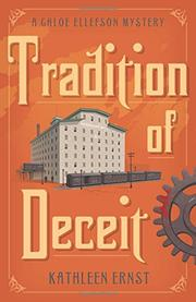 TRADITION OF DECEIT by Kathleen Ernst
