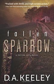 FALLEN SPARROW by D.A. Keeley