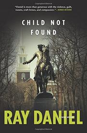 CHILD NOT FOUND by Ray Daniel