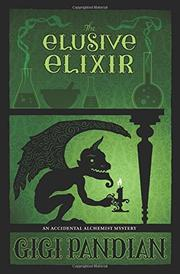 THE ELUSIVE ELIXIR  by Gigi Pandian