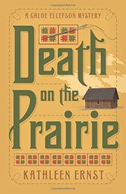 DEATH ON THE PRAIRIE by Kathleen Ernst