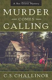 MURDER COMES CALLING by C.S. Challinor