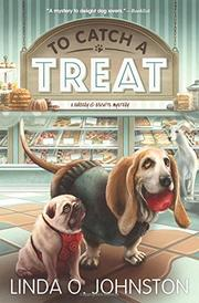 TO CATCH A TREAT by Linda O. Johnston