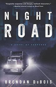 NIGHT ROAD by Brendan DuBois