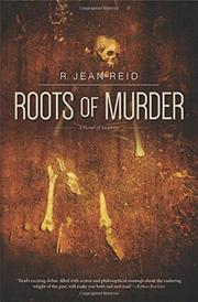 ROOTS OF MURDER by R. Jean Reid