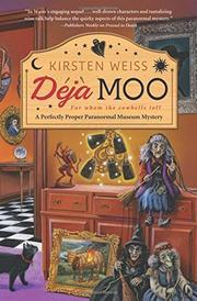 DEJA MOO  by Kirsten Weiss