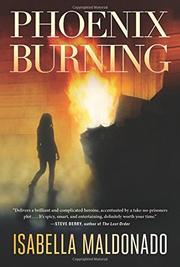 PHOENIX BURNING by Isabella  Maldonado