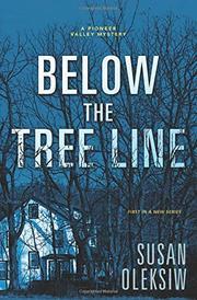BELOW THE TREE LINE  by Susan Oleksiw