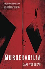 MURDERABILIA by Carl Vonderau