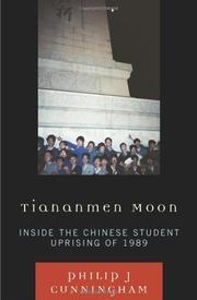 TIANANMEN MOON by Philip J. Cunningham