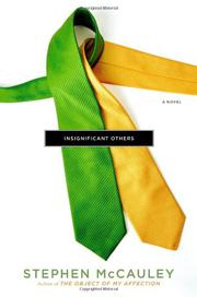 INSIGNIFICANT OTHERS by Stephen McCauley