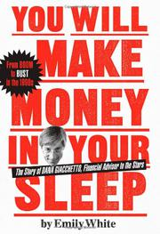 YOU WILL MAKE MONEY IN YOUR SLEEP by Emily White