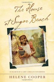 THE HOUSE AT SUGAR BEACH by Helene Cooper