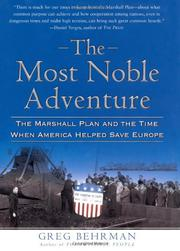 THE MOST NOBLE ADVENTURE by Greg Behrman