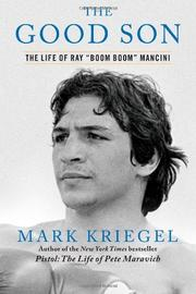 THE GOOD SON by Mark Kriegel