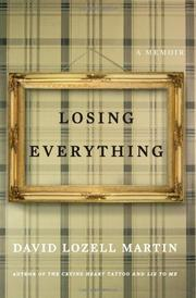LOSING EVERYTHING by David Lozell Martin