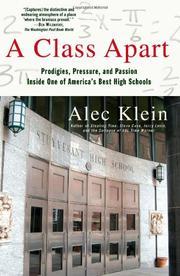 A CLASS APART by Alec Klein