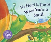Cover art for IT'S HARD TO HURRY WHEN YOU'RE A SNAIL