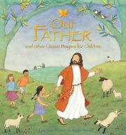 OUR FATHER by Lois Rock