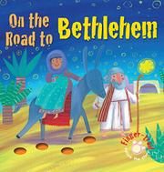 ON THE ROAD TO BETHLEHEM by Elena Pasquali