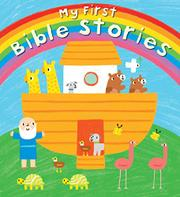 MY FIRST BIBLE STORIES by Christina Goodings