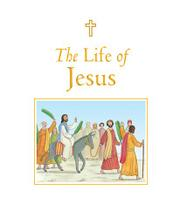 THE LIFE OF JESUS by Sophie Piper