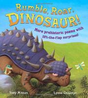 RUMBLE, ROAR, DINOSAUR! by Tony Mitton