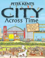 Cover art for PETER KENT'S CITY ACROSS TIME