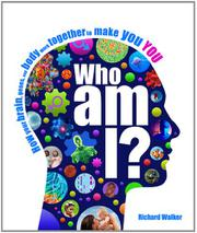 WHO AM I?  by Richard Walker