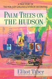 PALM TREES ON THE HUDSON by Elliot Tiber