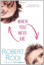 WHEN YOU WERE ME by Robert Rodi