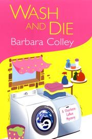 WASH AND DIE by Barbara Colley
