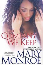 THE COMPANY WE KEEP by Mary Monroe