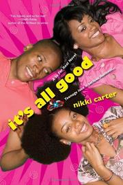 IT'S ALL GOOD by Nikki Carter