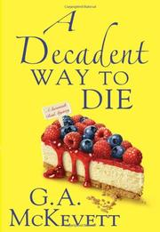 A DECADENT WAY TO DIE by G.A. McKevett