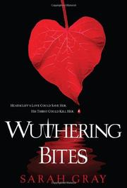 WUTHERING BITES by Sarah Gray
