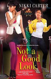 NOT A GOOD LOOK by Nikki Carter