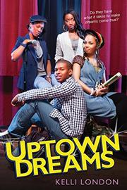 UPTOWN DREAMS by Kelli London