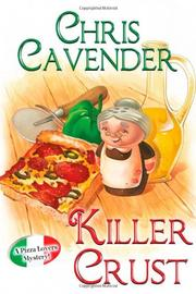 KILLER CRUST by Chris Cavender
