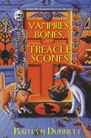 VAMPIRES, BONES AND TREACLE SCONES by Kaitlyn Dunnett