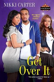 GET OVER IT by Nikki Carter