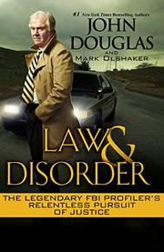 LAW AND DISORDER by John Douglas