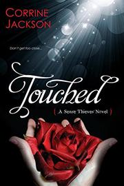 TOUCHED by Corrine Jackson