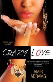 CRAZY LOVE by Amir Abrams