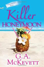 KILLER HONEYMOON by G.A. McKevett