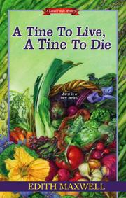TINE TO LIVE, A TINE TO DIE by Edith Maxwell