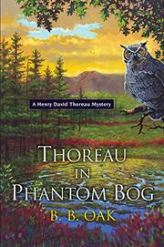 THOREAU IN PHANTOM BOG by B.B. Oak