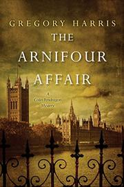 THE ARNIFOUR AFFAIR by Gregory Harris