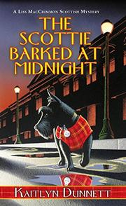 THE SCOTTIE BARKED AT MIDNIGHT by Kaitlyn Dunnett