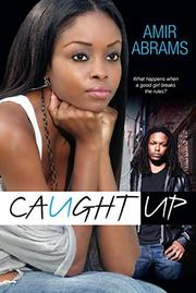 CAUGHT UP by Amir Abrams